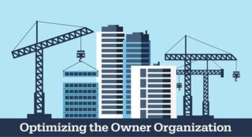 Optimizing the Owner Organization: The Impact of Policies and Practices on Performance