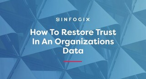 How to Restore Trust in an Organization's Data