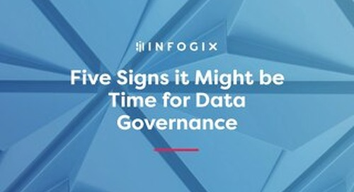 Five Signs It Might Be Time For Data Governance