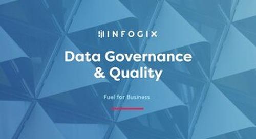 Data Governance & Quality: Fuel for Business