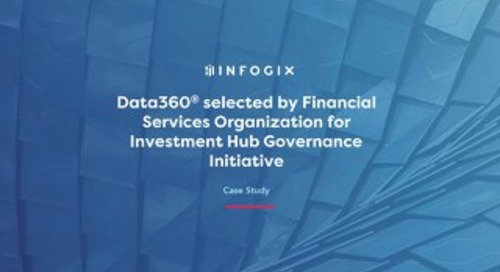 Data3Sixty® selected by Financial Services Organization for Investment Hub Governance Initiative
