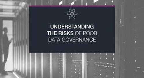 Understanding the Risks of Poor Data Governance