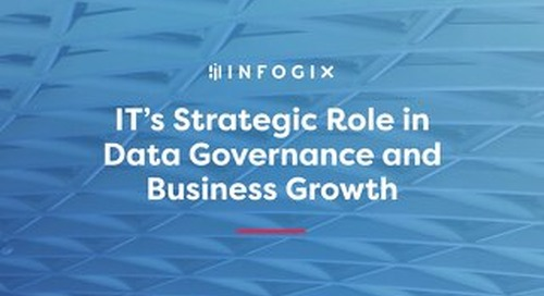 IT's Strategic Role in Data Governance and Business Growth
