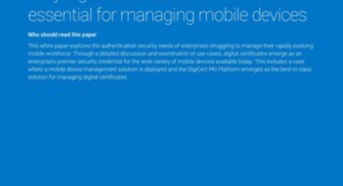 Secure Mobile Device Management with Symantec MPKI