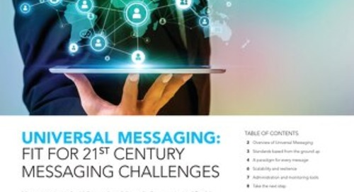 Universal Messaging: Fit for 21st Century Messaging Challenges