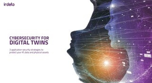 E-book: Cybersecurity for Digital Twins - 3 application security strategies to protect your IP, data and physical assets