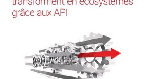 Ces entreprises qui se transforment en écosystèmes grâce aux API