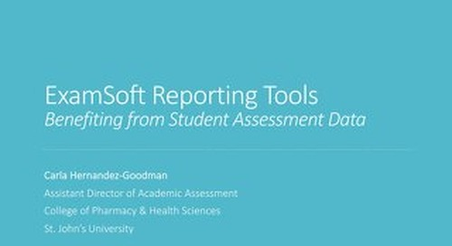 ExamSoft Reporting ToolsBenefiting from Student Assessment Data