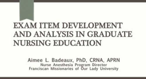 Exam Item Development and Analysis in Graduate Nursing Education
