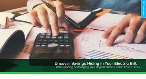 Uncover Savings Hiding in Your Electric Bill