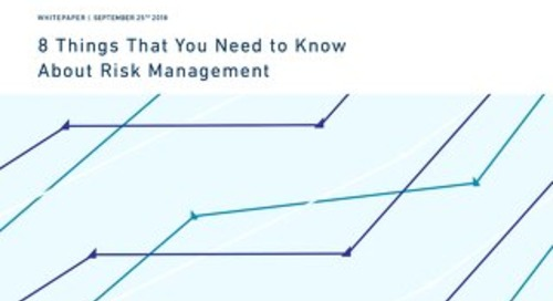 8 Things to Know about Risk Management