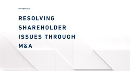 Resolving Shareholder Issues Through M&A