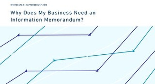 Why Does my Business Need an Information Memorandum?