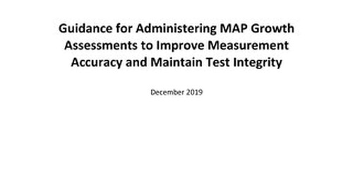 Guidance for Administration of MAP Growth to Maintain Test Integrity