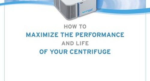 [White Paper] How to Maximize Centrifuge Performance