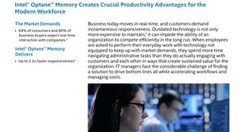 Intel Optane Memory Creates Crucial Productivity Advantages for the Modern Workforce