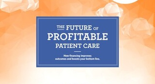 The Future of Profitable Patient Care
