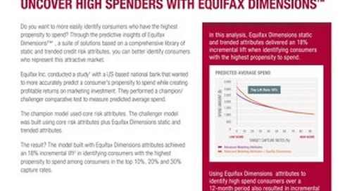 Uncover High Spenders with Equifax Dimensions