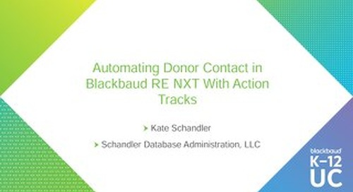 Automating Donor Contact in Blackbaud Raiser's Edge NXT With Action Tracks