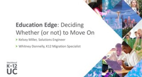Education Edge: Deciding Whether (or not) to Move On