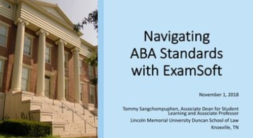 Navigating ABA Standards with ExamSoft