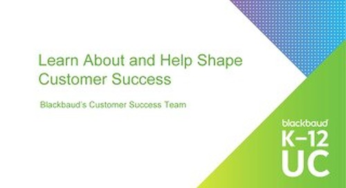 Shaping and Learning About Customer Success