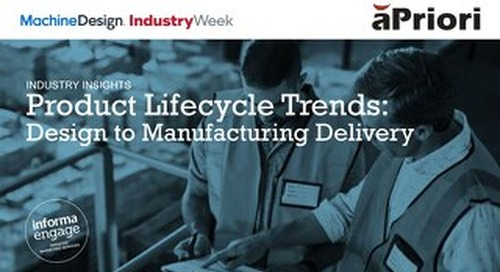 Industry Week & aPriori - Product Lifecycle Trends Research Report