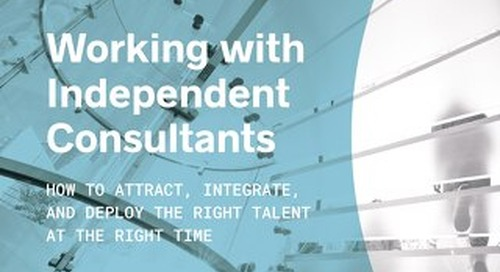 Guide to Working with Independent Consultants