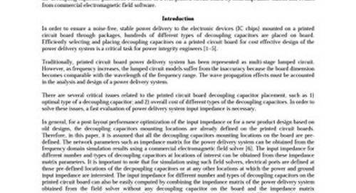A Fast Evaluation of Power Delivery System Input Impedance of Printed Circuit Boards with Decoupling Capacitors Conference Paper
