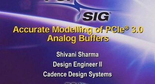 Accurate Modeling of PCIe 3.0 Analog Buffers