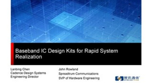 Baseband IC Design Kits for Rapid System Realization
