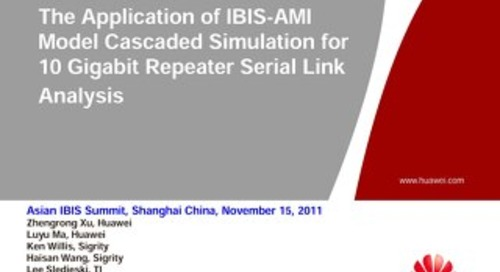 The Application of IBIS-AMI Model Cascaded Simulation for 10 Gigabit Repeater Serial Link Analysis