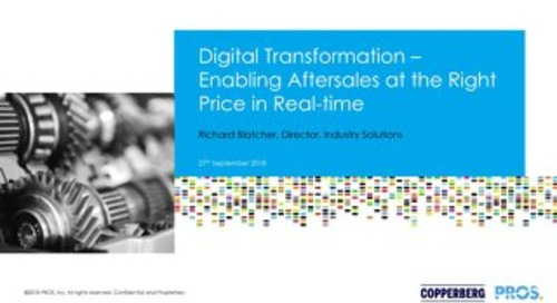 [Slides] Digital Transformation - Enabling Aftersales at the Right Price in Real-time