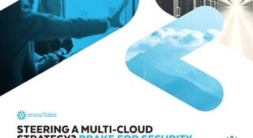 Steering a Multi-Cloud Strategy? Brake for Security.