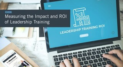 Measuring the Impact and ROI of Leadership Training
