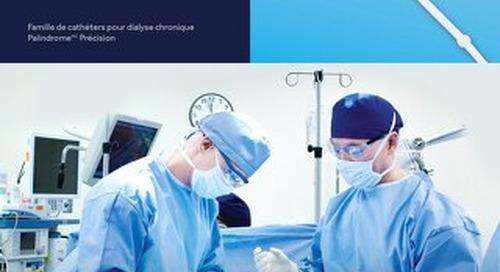 Palindrome Précision : Famille de cathéters pour dialyse chronique