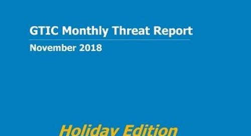 GTIC Monthly Threat Report - November 2018