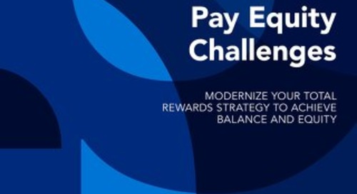 How Modernizing Your Total Rewards Strategy Can Help Address Pay Equity Challenges