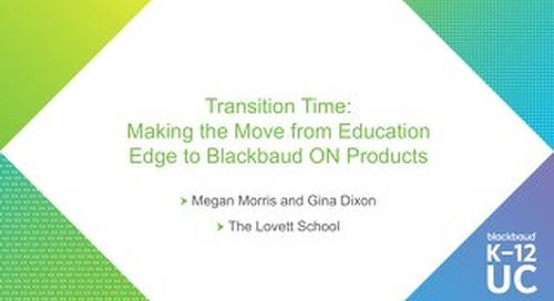 Transition Time: Making the Move from Education Edge to Blackbaud ON Products