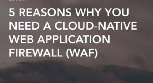Making the Move to a Cloud-Native WAF