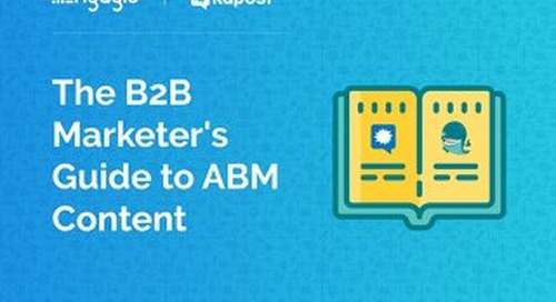 The B2B MarketersGuide To ABM Content  |  Engagio