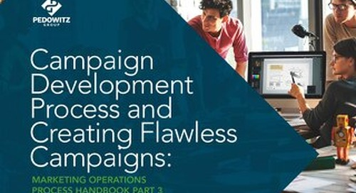Campaign Development Process and Creating Flawless Campaigns: Marketing Operations eBook Part 3