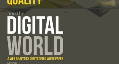 Data Quality and the Digital World: A Web Analytics Demystified White Paper