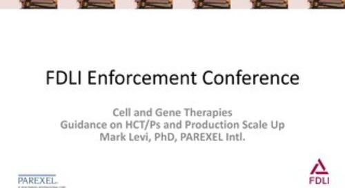 Manufacting Cell-Gene Therapies_FDLI Presentation