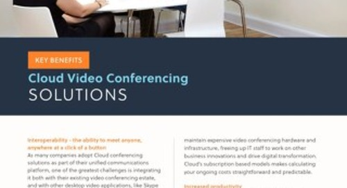 Cloud Video Conferencing Solutions - Meet Anyone, Anywhere at a Touch of a Button