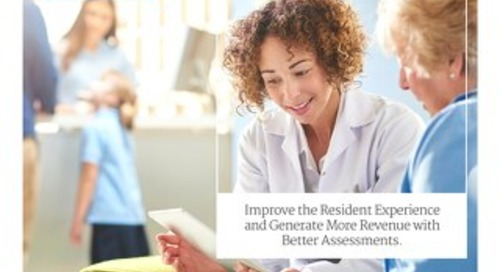 Improve Resident Experience with Better Assessments