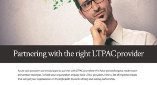 Partnering with the Right LTPAC Provider