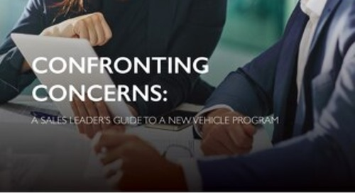 Confronting Concerns: A Sales Leader's Guide to a New Vehicle Program
