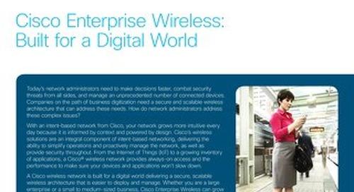 Cisco Enterprise Wireless: Built for a Digital World