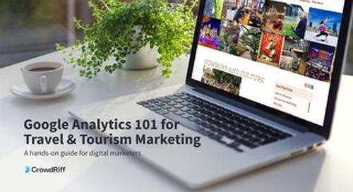 Google Analytics 101 for Travel & Tourism Marketing